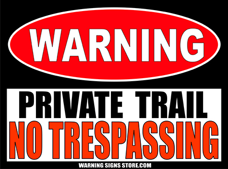 PRIVATE_TRAIL_WARNING_SIGN