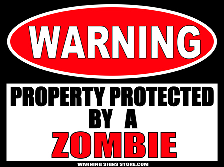 ZOMBIE PROPERTY PROTECTED BY WARNING SIGN