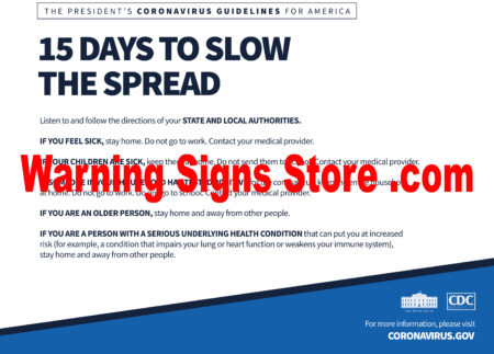 15 days to slow the Spead Covid 19 Safety Sign